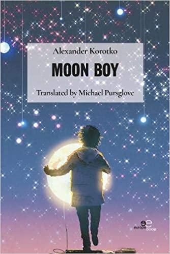 Книга «Moon Boy» / «Лунный мальчик» в переводе на английский язык