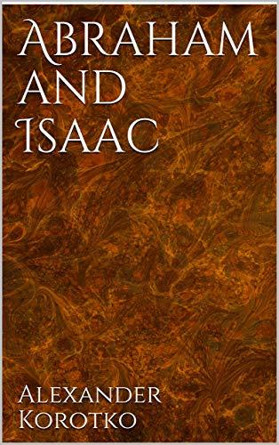Abraham and Isaac, Kindle Edition
