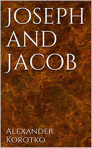 Joseph and Jacob, Kindle Edition